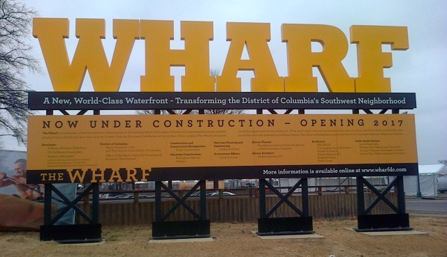 Wharf Development Sign Washington-20140404-00825